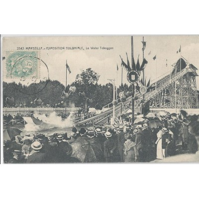 Marseille Exposition coloniale 1908,le Water Toboggan