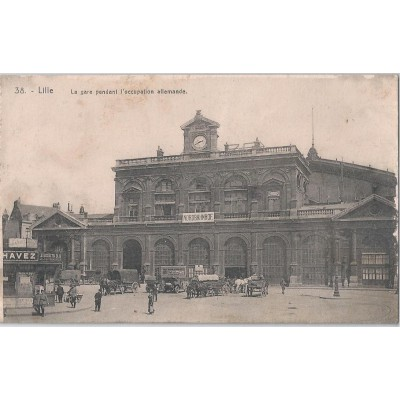 Lille - La Gare pendant l'occupation allemande