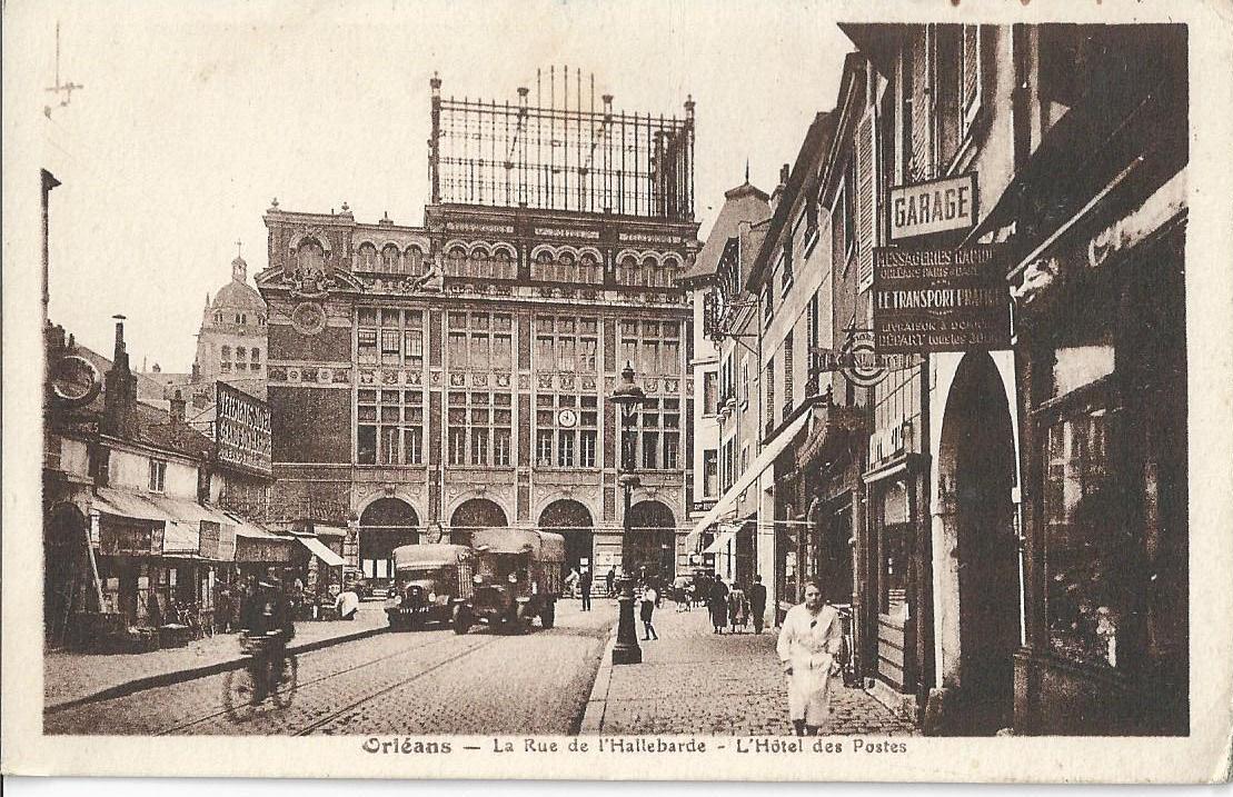 Orl ans la rue de la hallebarde l 39 h tel des postes for Orleans loiret